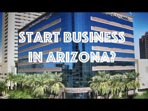 Starting a Business in Arizona and Getting a Job 2019