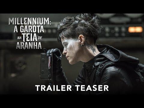 MILLENIUM: A GAROTA NA TEIA DE ARANHA  Trailer Teaser legendado  Em breve nos cinemas