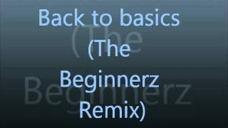 The Shapeshifters Back to basics (The beginnerz remix)