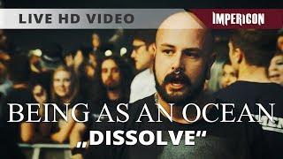 Скачать Being As An Ocean Dissolve Official HD Live Video