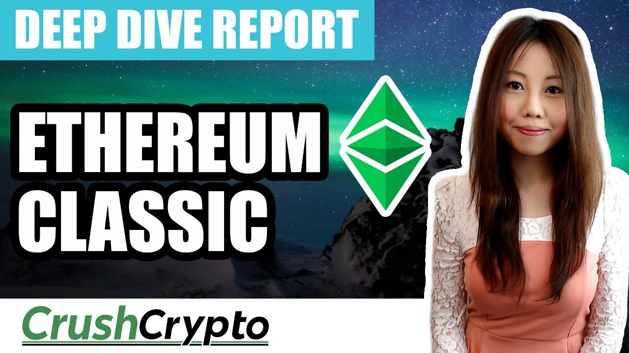Deep Dive into Ethereum Classic (ETC)
