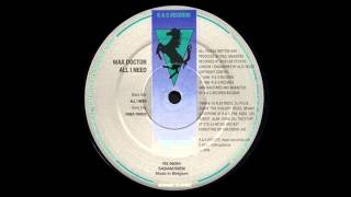 Wax Doctor - All I Need