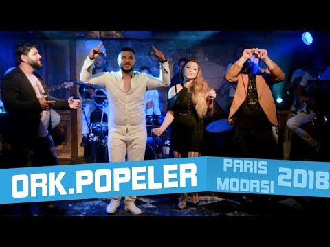 ♫ ORK.POPELER - PARIS MODASI 2018 (Official Video) ♫