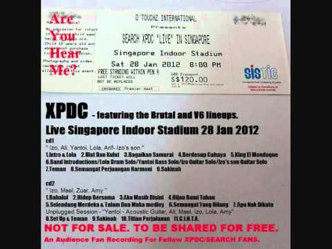 02 Ulat Dan Kulat - XPDC Live Singapore 28 Jan 2012 ( Audio Bootleg )