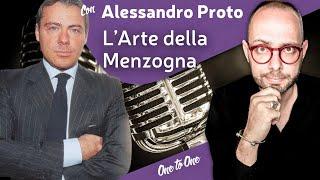 OneToOne » Alessandro Proto parla dell'Arte della Menzogna con Matteo Flora