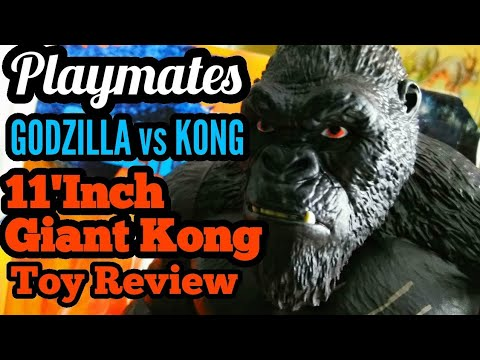 Playmates : GODZILLA vs KONG : 11'Inch Giant Kong Toy Review