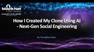 How I Created My Clone Using AI - Next-Gen Social Engineering