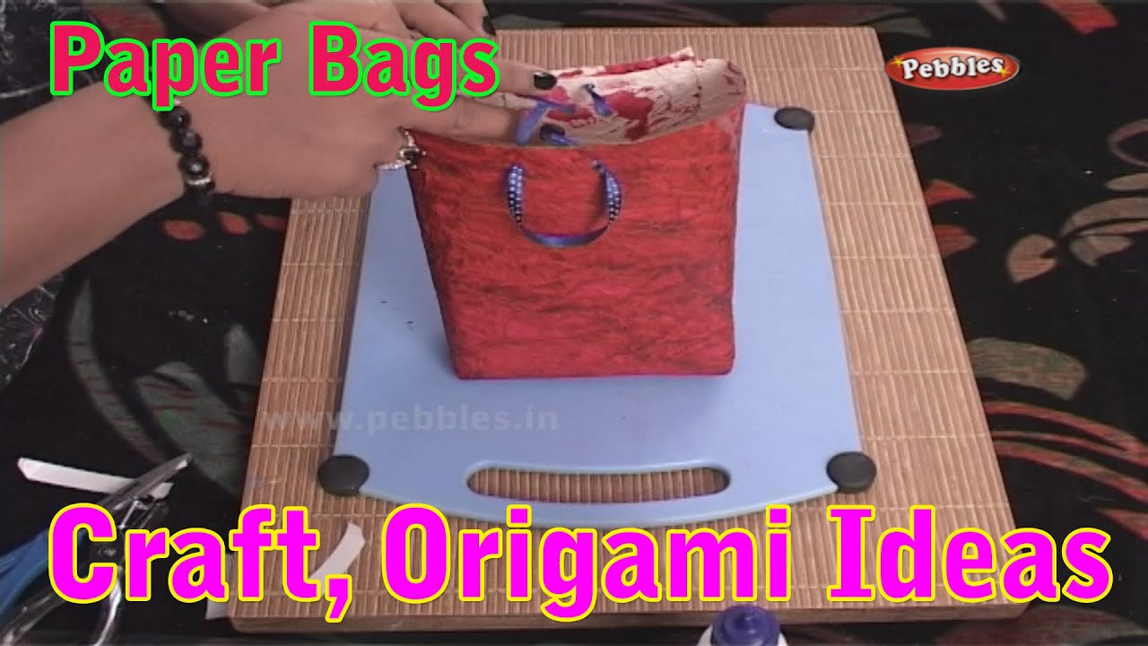 Making Paper Bags Learn Craft For Kids Origami For Children Craft Ideas Craft With Paper