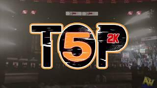 Top 5 (2k Moments) 10.26