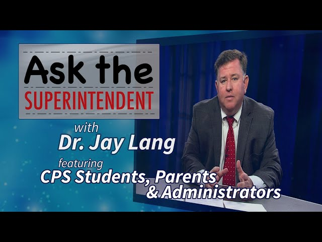 Ask the Superintendent Episode 8, Part One – November 13, 2018