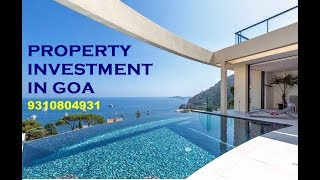 PROPERTY INVESTENT IN GOA