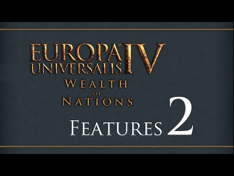 Wealth of Nations Feature Part 2 - Trade CB's and Terra Incognita