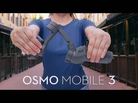 DJI - Say Hello to Osmo Mobile 3
