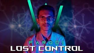 Teuku Mail - Lost Control [PARODI ALAN WALKER]
