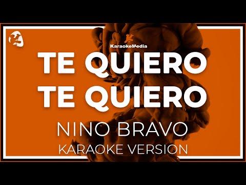 Nino Bravo - Te Quiero Te Quiero (Karaoke)