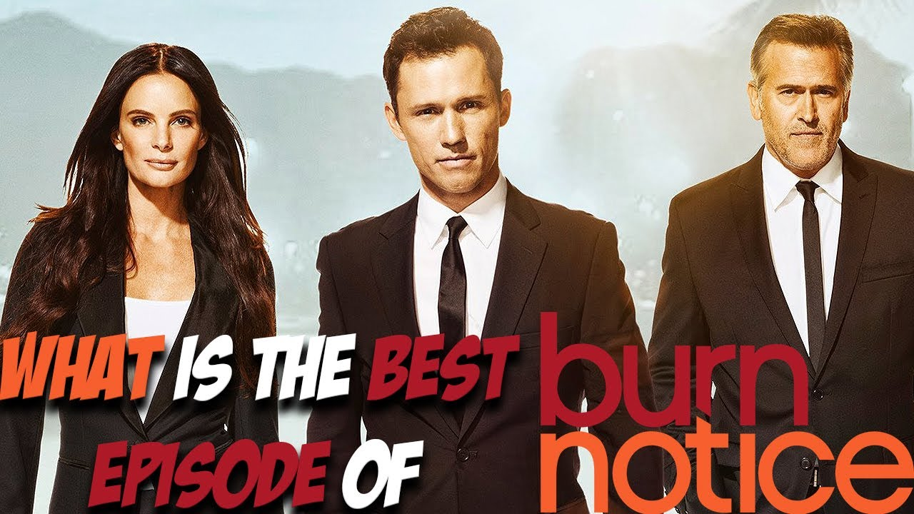 Download What is the BEST episode of BURN NOTICE!?