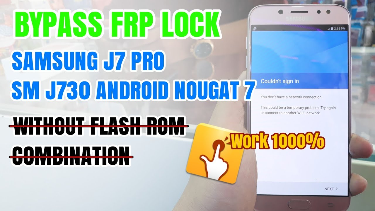 Bypass Frp Samsung J7 Pro Sm J730g Google Account Nougat 7 0 Witouh