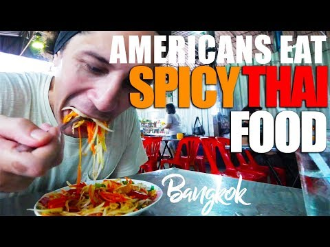 AMERICANS EAT SPICY THAI FOOD IN BANGKOK