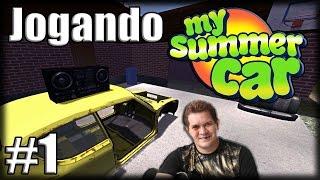 Jogando My Summer Car - Ep 1 - A Triste História de Ximbinha