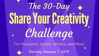 Show Your Work, Share Your Creativity in 2019