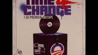 DJ Premier Feat. Biggest G - Time 4 Change (Intro) (Produced by DJ Premier)