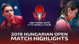 Bernadette Szocs vs Chen Meng | 2019 ITTF World Tour Hungarian Open Highlights (1/4)