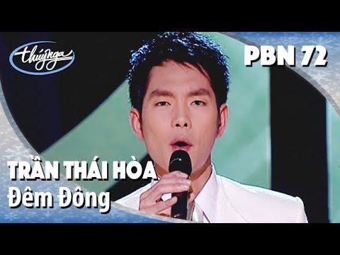 Trần Thái Hòa – Đêm Đông (Nguyễn Văn Thương) PBN 72