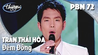 Trần Thái Hòa - Đêm Đông (Nguyễn Văn Thương) PBN 72