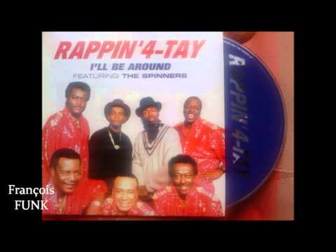 Rappin'4 -Tay Featuring The Spinners - I'll Be Around (1995) ♫