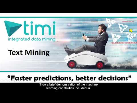 Machine Learning Example: Text Mining with TIMi