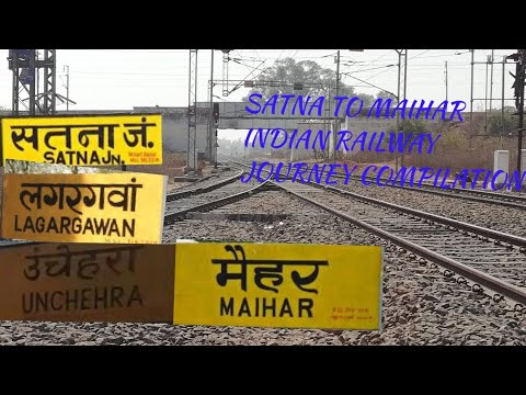 SATNA TO MAIHAR INDIAN RAILWAY JOURNEY COMPILATION(All Railway Station And Bridge Between Stations)