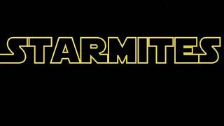 A long time ago in a galaxy far, far away...- STARMITES OFFICIAL COMMERCIAL- MacTheatre