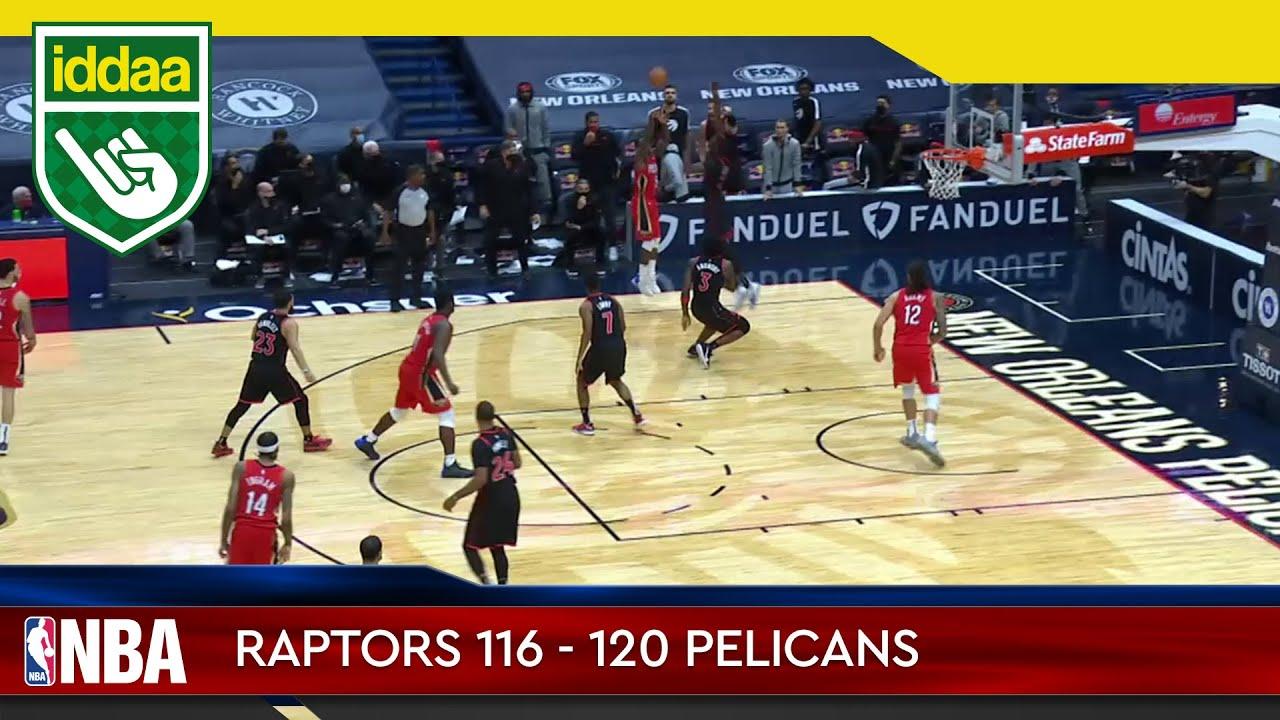 Toronto Raptors – New Orleans Pelicans Maç Özeti
