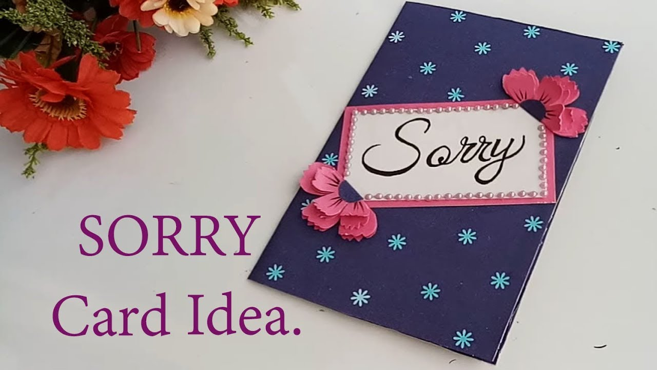 how to make a beautiful sorry cardsorry card tutorial