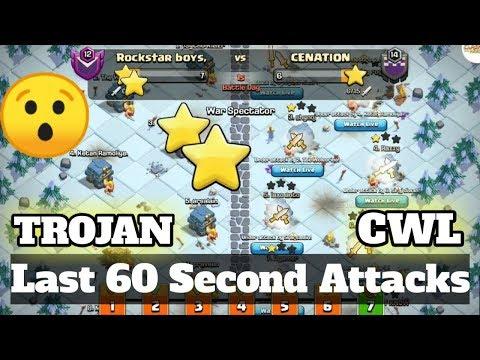 LAST 60 SECOND ATTACK IN CWL {CLAN WAR LEAGUE}   TROJAN CWL