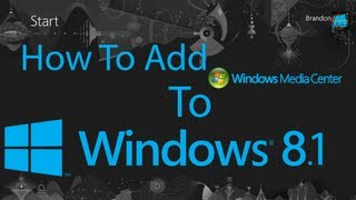 How To Add Windows Media Center To Windows 8.1 Preview With Key.