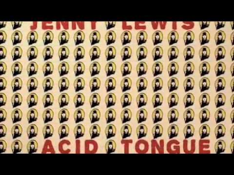 Acid Tongue - Jenny Lewis