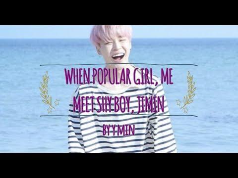 (BTS FF)When Popular Girl, Me Meet Shy Boy, Jimin