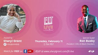 FIT LIVE Event with Ron Busby, Founder/CEO of The US Black Chambers
