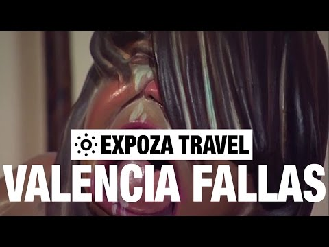 The Valencia Fallas (Spain) Vacation Travel Video Guide
