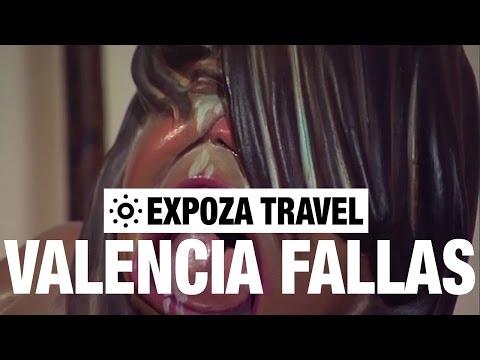 The Valencia Fallas (Spain) Vacation Travel Video Guide