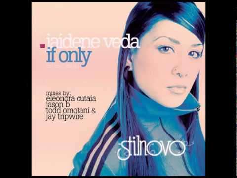 jaidene veda :: IF ONLY (STILNOVO RMX SAMPLER)