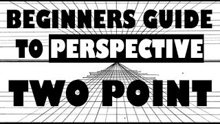 Beginners Guide To Perspective | Two Point Perspective - Easy Things To Draw