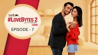 #LoveBytes Season 2 - Episode 7 - Closure?