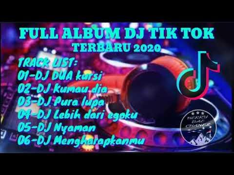 full-album-dj-tik-tok-terbu-2020-dj-ebeng-dua-kursi-youtube