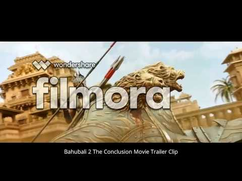 Baahubali 2 - The Conclusion Movie Trailor Clips