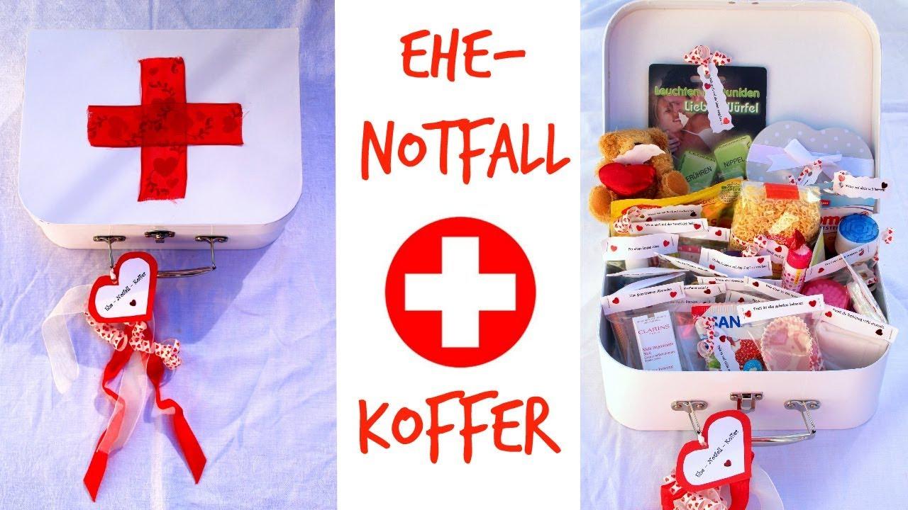Ehe Notfall Koffer Basteln Originelles Hochzeitsgeschenk Diy Youtube