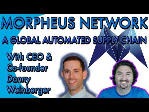 Morpheus Network. Exclusive Interview: CEO Danny Weinberger chats with BlockchainBrad