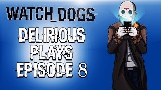 Delirious Plays Watch Dogs Ep. 8 (Protecting Clara & Finding Secret Bunker)