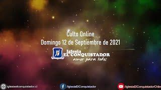 Culto online - Domingo 12 de Septiembre de 2021